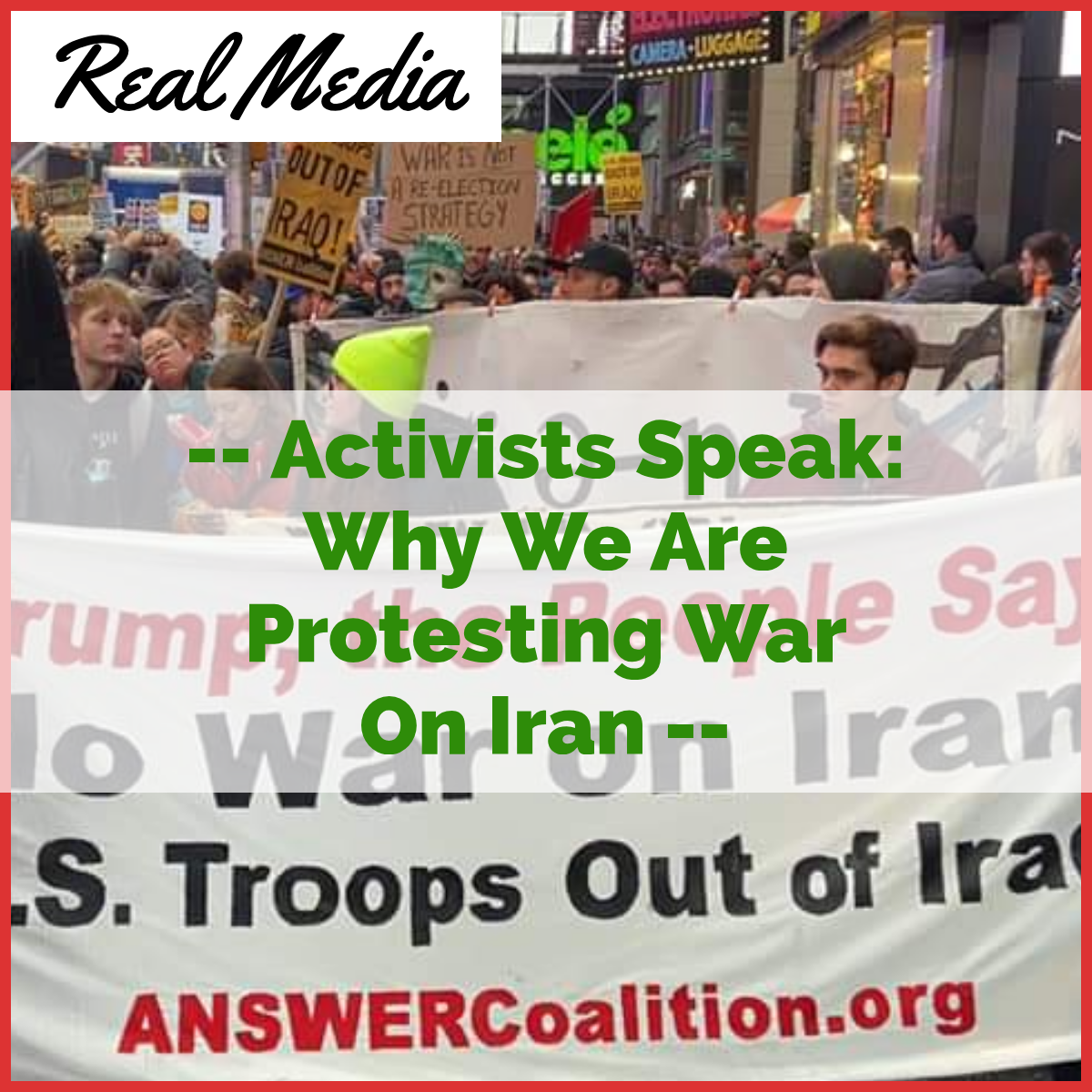 Activists Speak: Why We Are Protesting Against a War on Iran