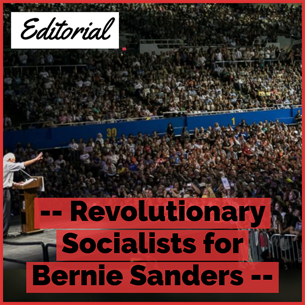 Revolutionary Socialists for Bernie Sanders